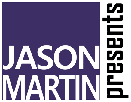 Jason Martin Presents